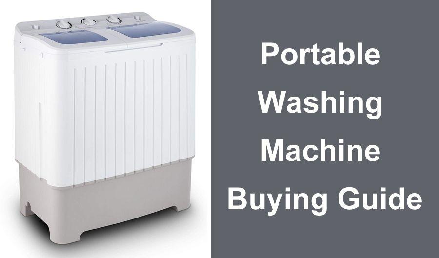 Portable Washing machines buying guide