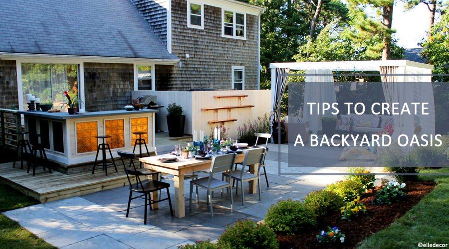 How to Create a Backyard Oasis